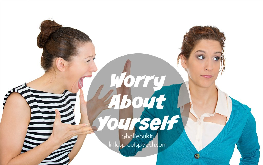 worry about yourself1