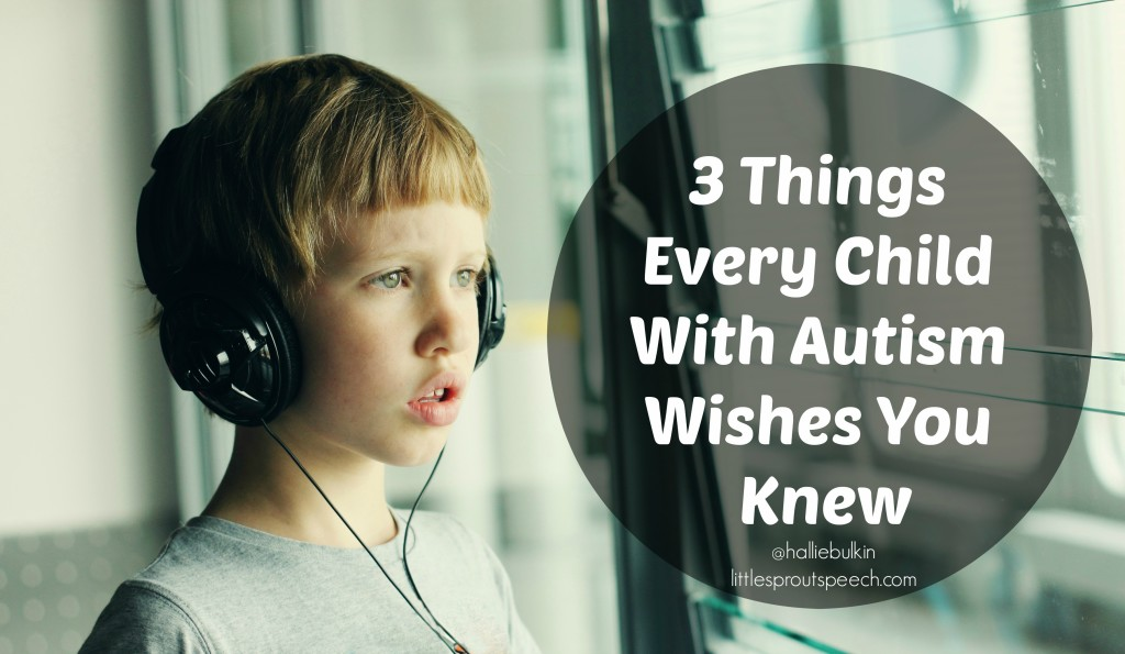 autism wishes you knew